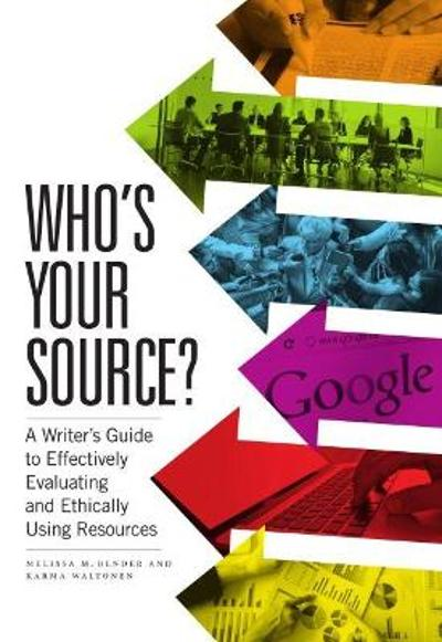 Who's Your Source? - Melissa Bender