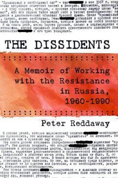 The Dissidents - Peter Reddaway
