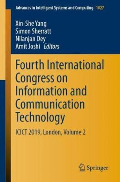 Fourth International Congress on Information and Communication Technology - Xin-She Yang