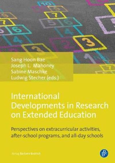 International Developments in Research on Extend - Perspectives on extracurricular activities, after-school programmes, and all-day schools - Sang Hoon Bae