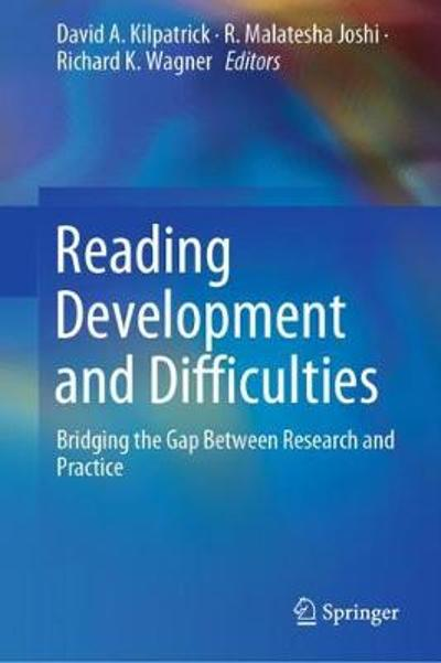 Reading Development and Difficulties - David A. Kilpatrick