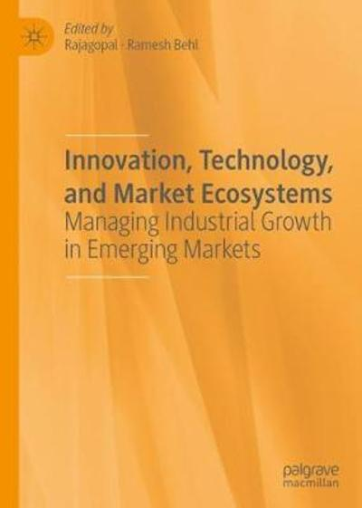 Innovation, Technology, and Market Ecosystems - Rajagopal