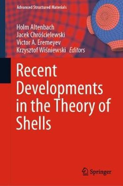 Recent Developments in the Theory of Shells - Holm Altenbach
