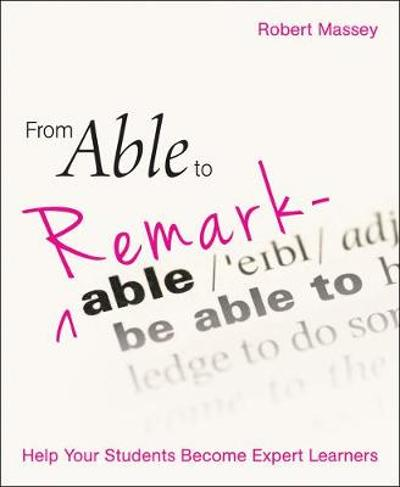 From Able to Remarkable - Robert Massey