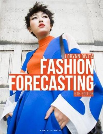 Fashion Forecasting - Lorynn Divita