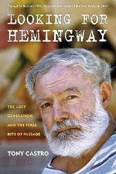 Looking for Hemingway - Tony Castro