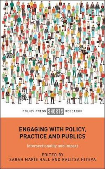 Engaging with Policy, Practice and Publics - Sarah Hall