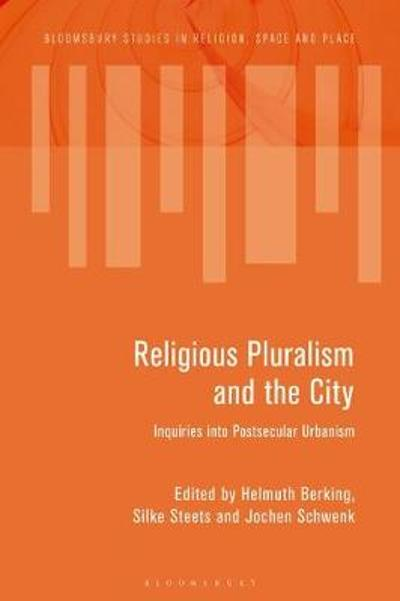 Religious Pluralism and the City - Helmuth Berking