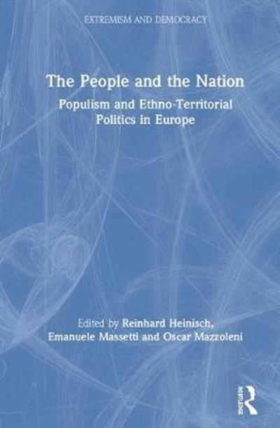 The People and the Nation - Reinhard Heinisch