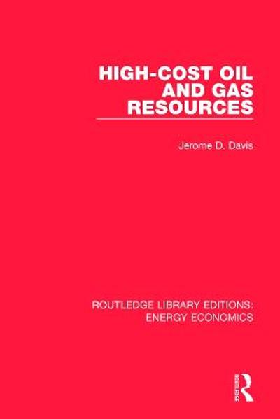 High-cost Oil and Gas Resources - Jerome Davis