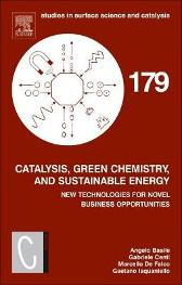 Catalysis, Green Chemistry and Sustainable Energy - Angelo Basile Gabriele Centi Marcello De Falco Gaetano Iaquaniello