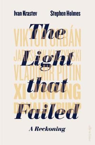 The Light that Failed - Ivan Krastev