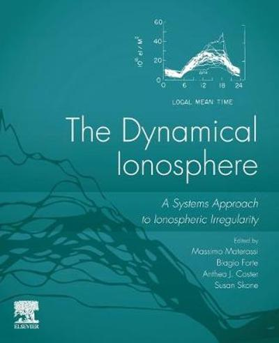 The Dynamical Ionosphere - Massimo Materassi