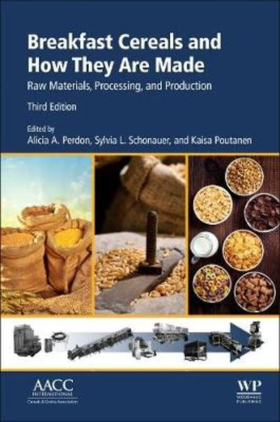 Breakfast Cereals and How They Are Made - Alicia A. Perdon