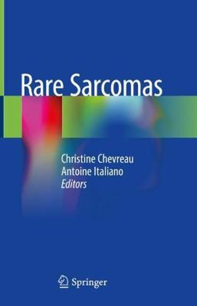Rare Sarcomas - Christine Chevreau