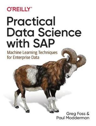 Practical Data Science with SAP - Greg Foss