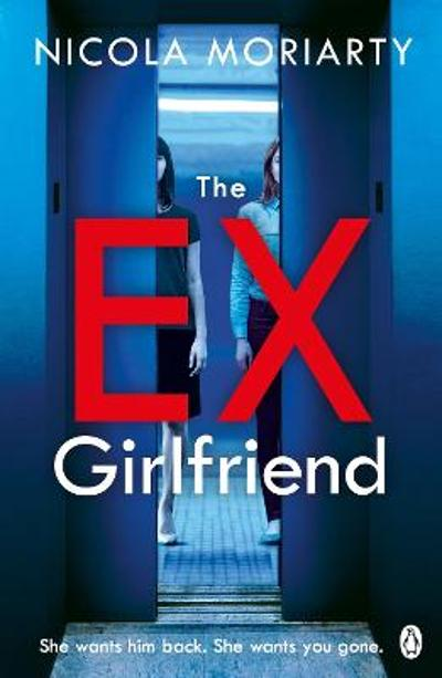The Ex-Girlfriend - Nicola Moriarty