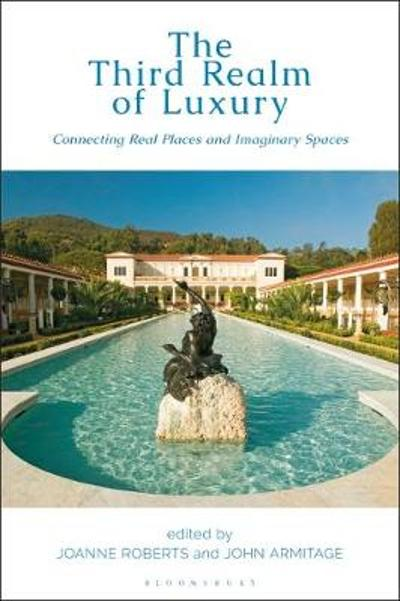 The Third Realm of Luxury - Joanne Roberts