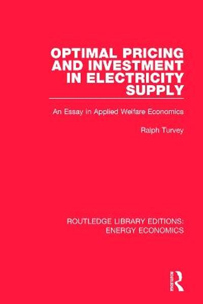 Optimal Pricing and Investment in Electricity Supply - Ralph Turvey
