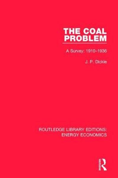 The Coal Problem - J. P. Dickie