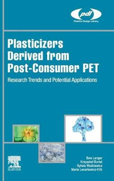 Plasticizers Derived from Post-consumer PET - Ewa Langer