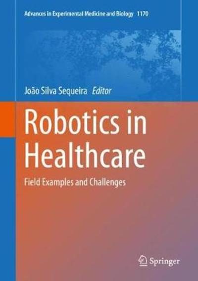 Robotics in Healthcare - Joao Silva Sequeira