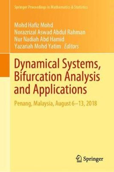 Dynamical Systems, Bifurcation Analysis and Applications - Mohd Hafiz Mohd
