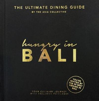Hungry in Bali - The Asia Collective