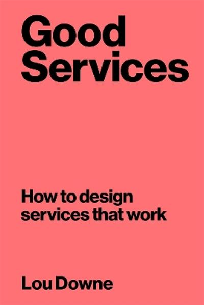 Good Services - Louise Downe