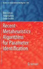 Recent Metaheuristics Algorithms for Parameter Identification - Erik Cuevas Jorge Galvez Omar Avalos