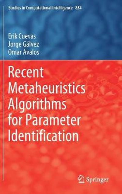Recent Metaheuristics Algorithms for Parameter Identification - Erik Cuevas