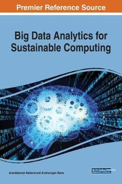 Big Data Analytics for Sustainable Computing - Anandakumar Haldorai