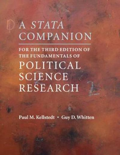 A Stata Companion for the Third Edition of The Fundamentals of Political Science Research - Paul M. Kellstedt