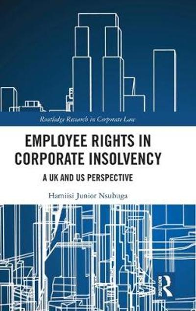 Employee Rights in Corporate Insolvency - Hamiisi Junior Nsubuga