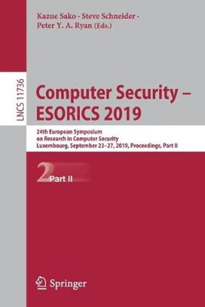 Computer Security - ESORICS 2019 - Kazue Sako