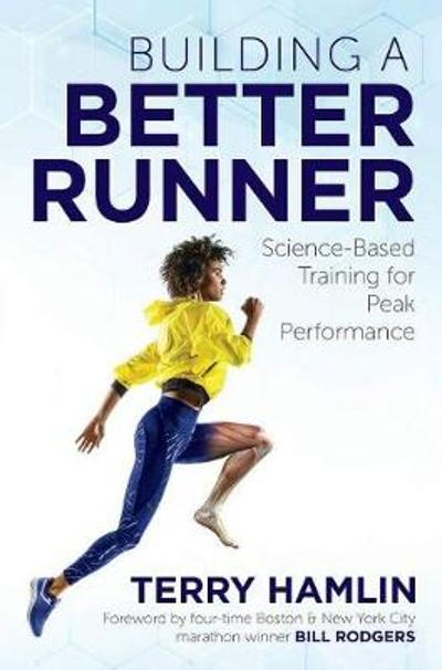 Building a Better Runner - Terry Hamlin