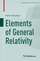 Elements of General Relativity - Piotr T. Chrusciel