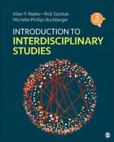 Introduction to Interdisciplinary Studies - Allen F. Repko