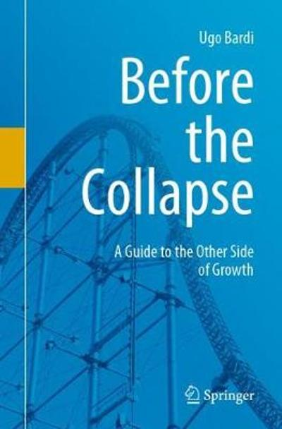 Before the Collapse - Ugo Bardi