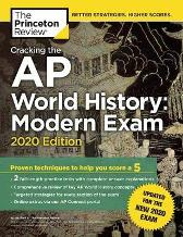 Cracking the AP World History: Modern Exam, 2020 Edition - Princeton Review