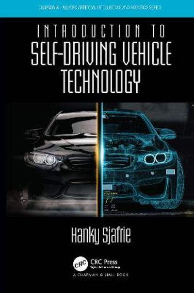 Introduction to Self-Driving Vehicle Technology - Hanky Sjafrie