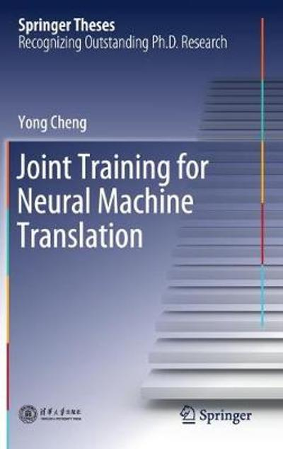 Joint Training for Neural Machine Translation - Yong Cheng