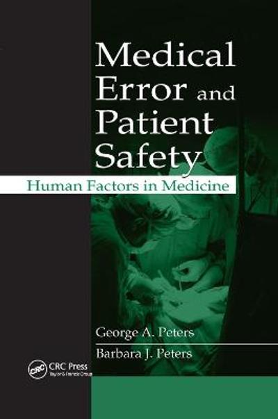 Medical Error and Patient Safety - George A. Peters