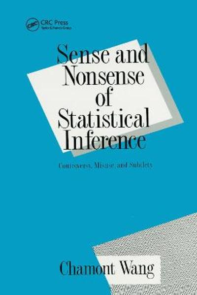 Sense and Nonsense of Statistical Inference - Charmont Wang