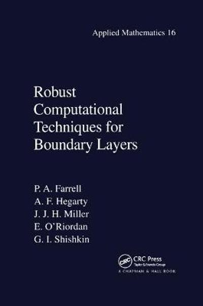 Robust Computational Techniques for Boundary Layers - Paul Farrell