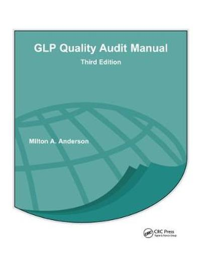 GLP Quality Audit Manual - Milton A. Anderson