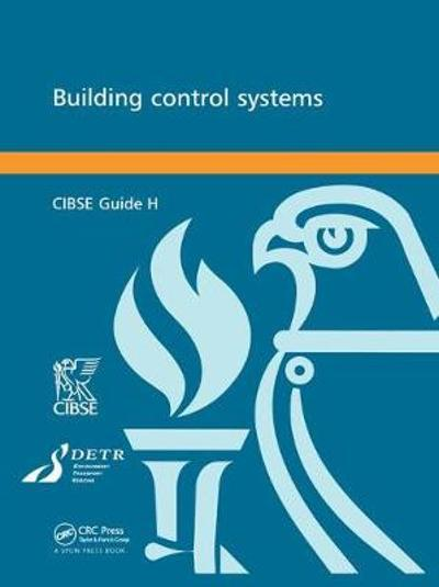 CIBSE Guide H: Building Control Systems - Cibse
