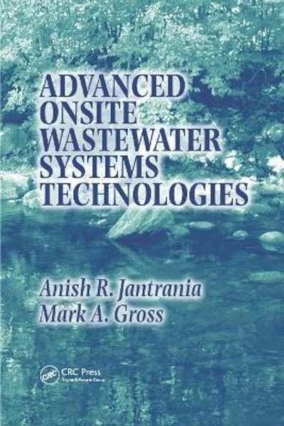 Advanced Onsite Wastewater Systems Technologies - Anish R. Jantrania