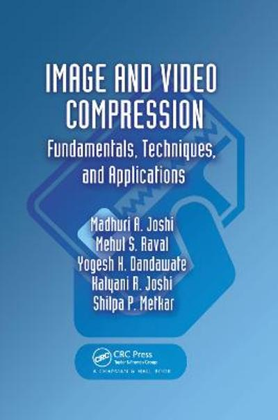 Image and Video Compression - Madhuri A. Joshi