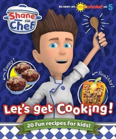Shane the Chef - Shane the Chef
